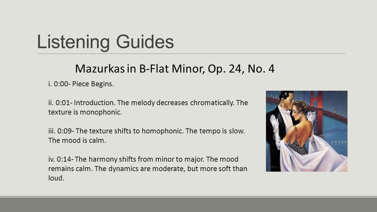 Listening Guides Mazurkas in B-Flat Minor, Op. 24, No. 4