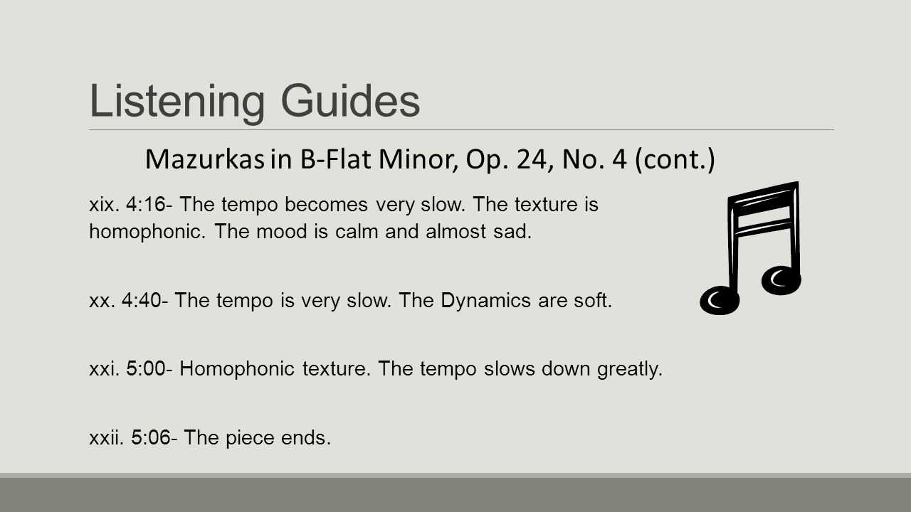 Listening Guides Mazurkas in B-Flat Minor, Op. 24, No. 4 (cont.)
