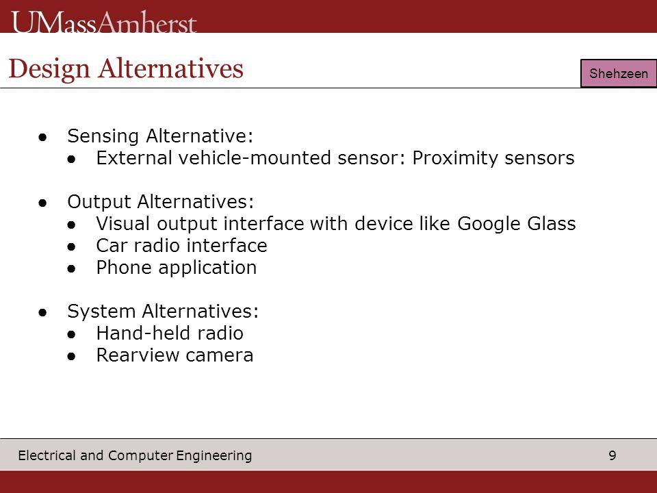 Design Alternatives Sensing Alternative:
