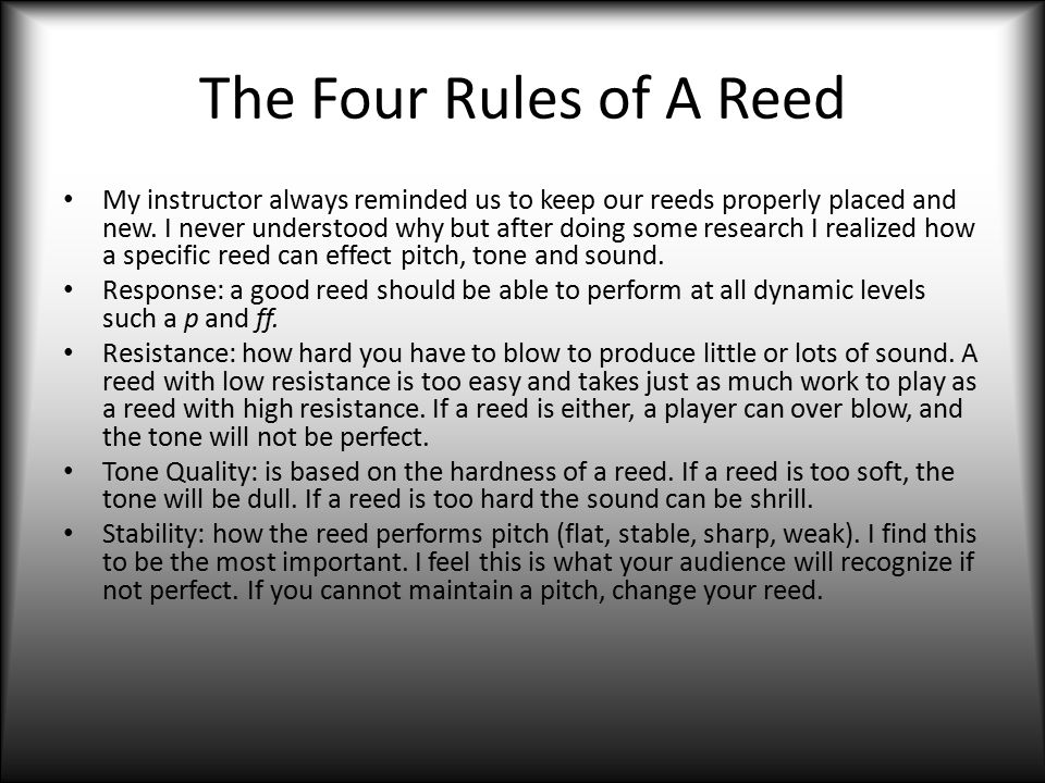 The Four Rules of A Reed