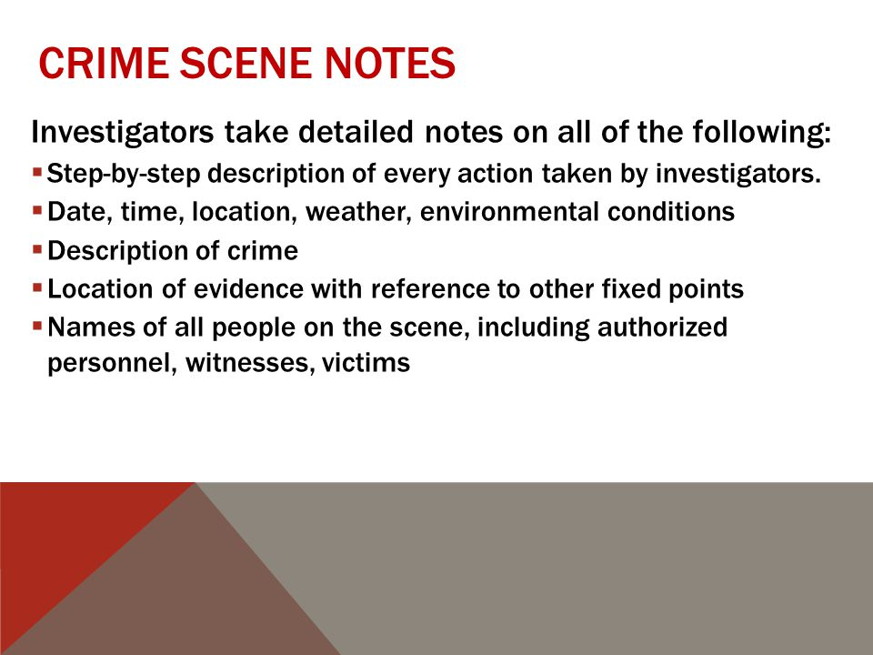 14 crime scene notes investigators - Description Of A Crime Scene Investigator