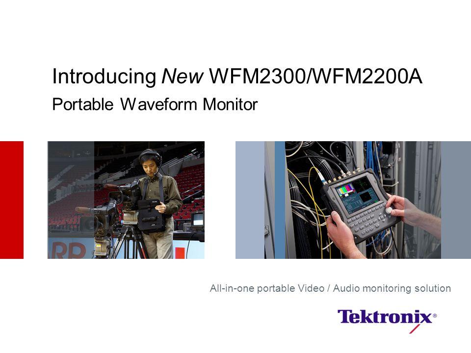 Introducing New WFM2300/WFM2200A