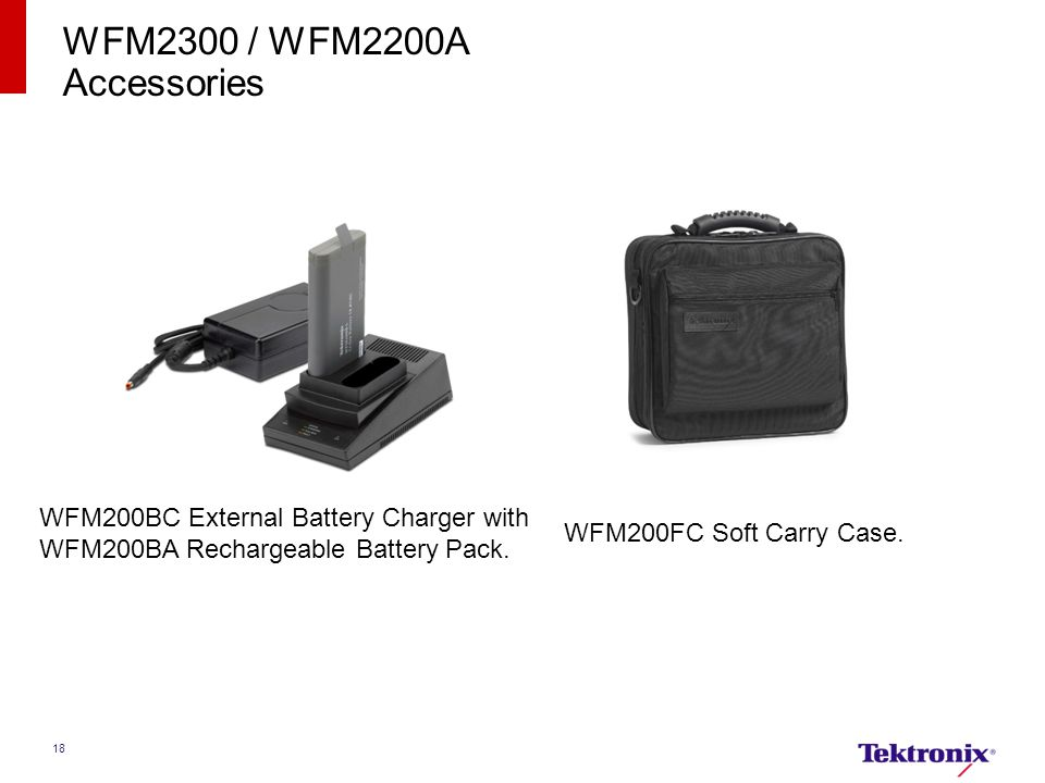WFM2300 / WFM2200A Accessories. WFM200BC External Battery Charger with WFM200BA Rechargeable Battery Pack.