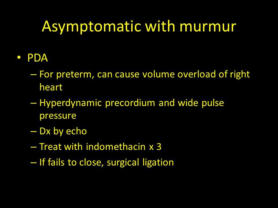 Asymptomatic with murmur