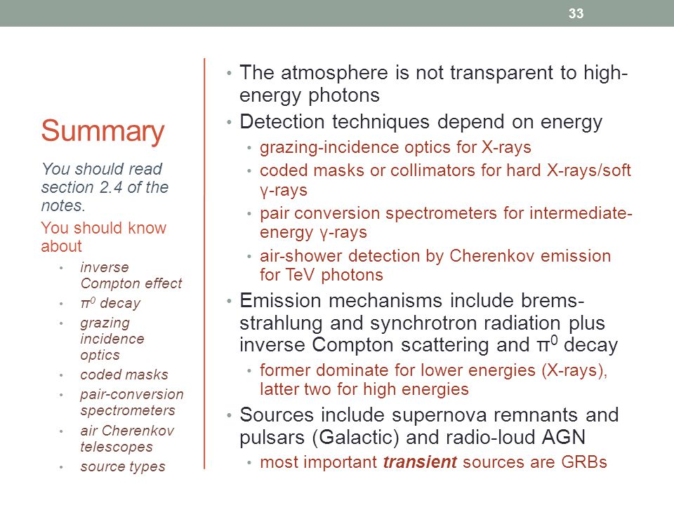 Summary The atmosphere is not transparent to high-energy photons