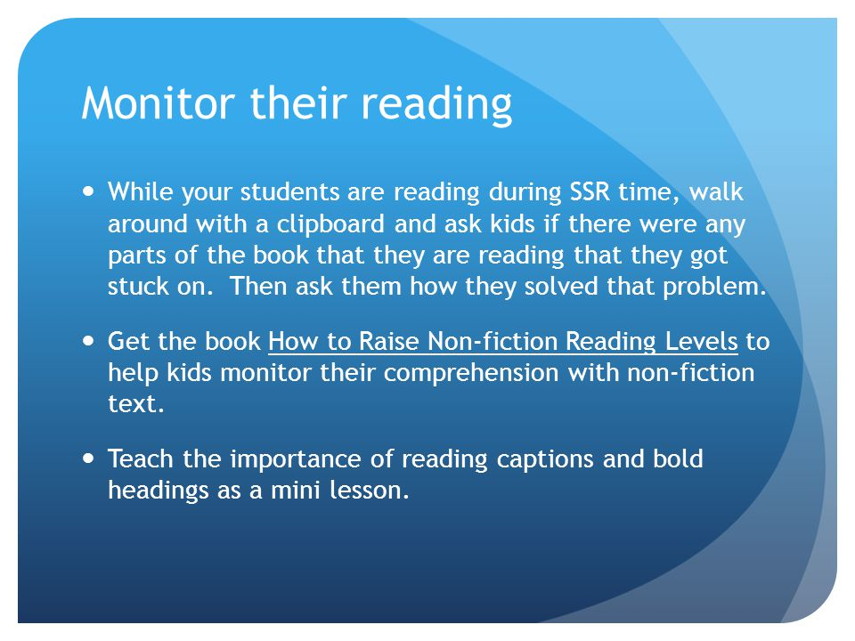 Monitor their reading