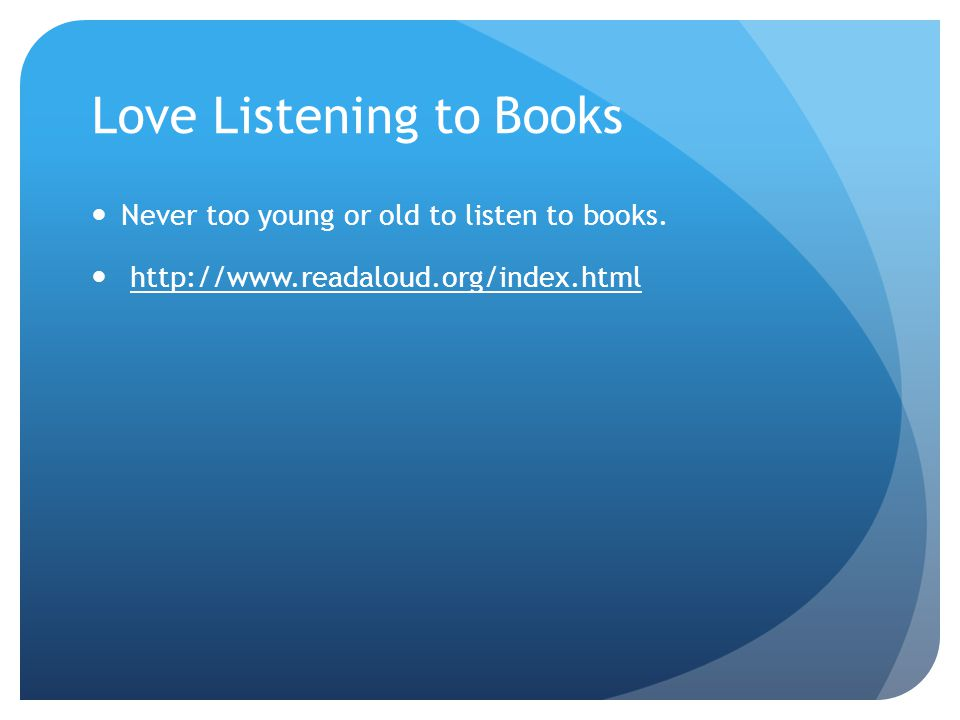 Love Listening to Books