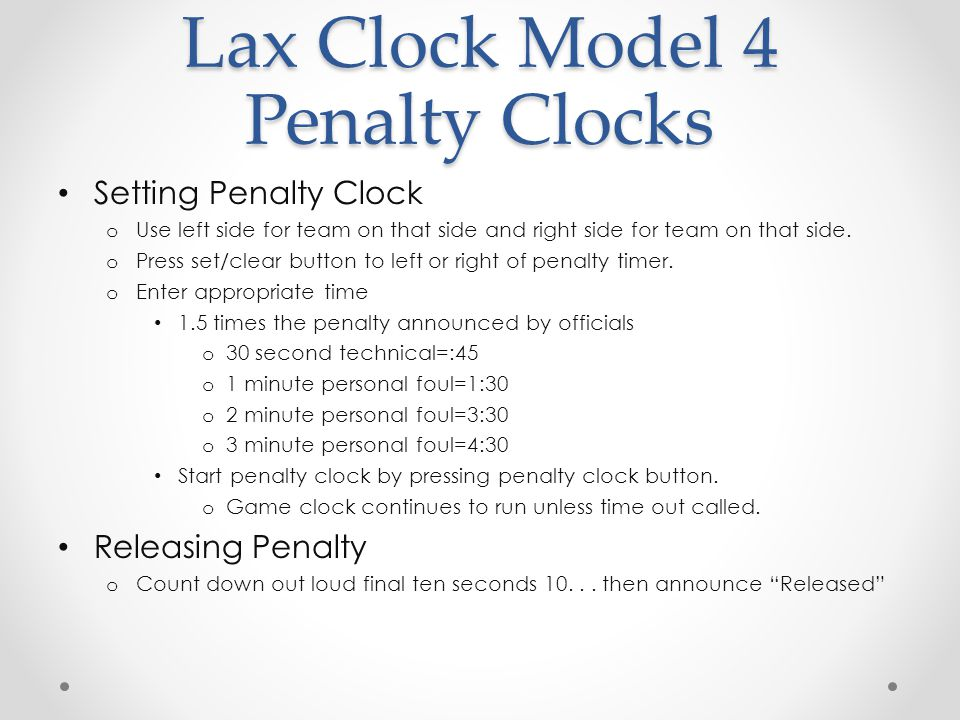 Lax Clock Model 4 Penalty Clocks