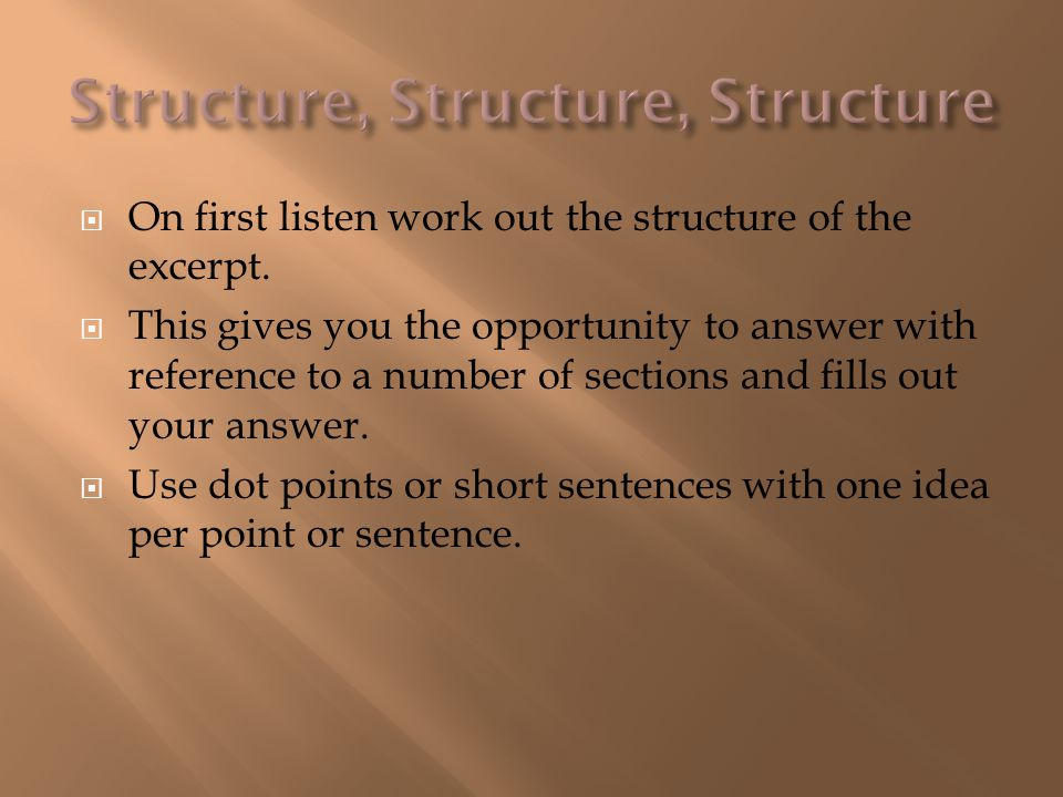 Structure, Structure, Structure
