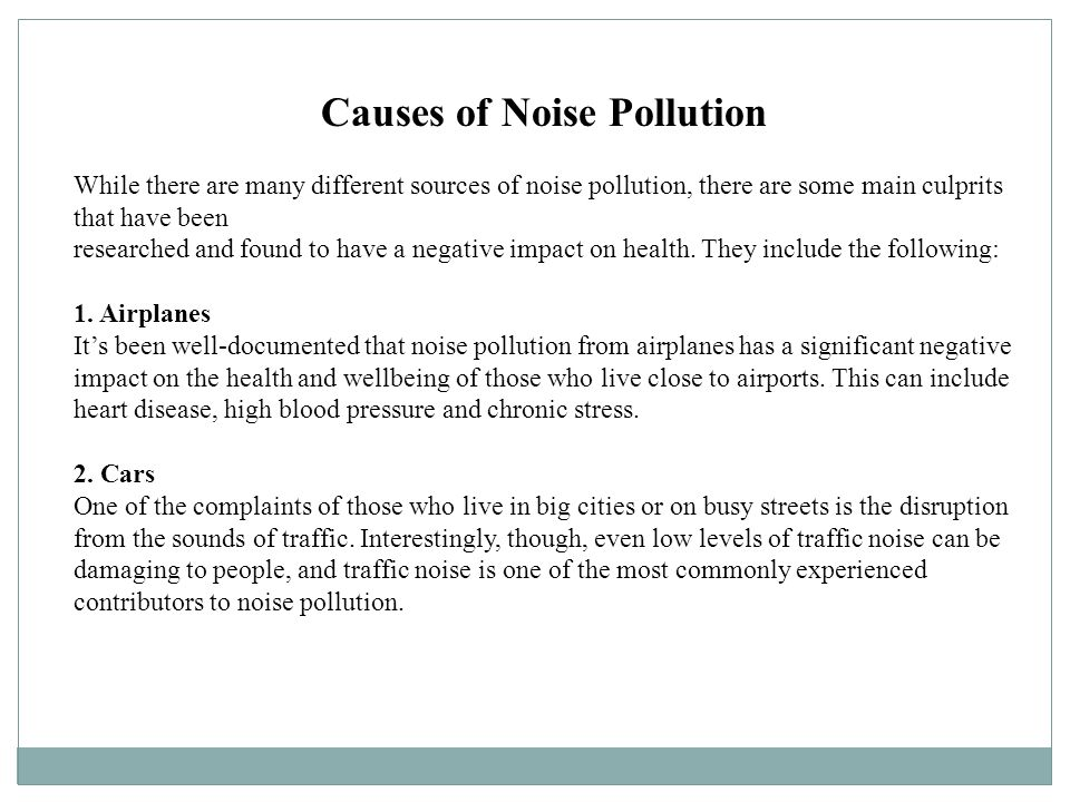 cause noise pollution essay Advertisements: essay on noise pollution: sources, effects and control noise may not seem as harmful as the contamination of air or water, but it is a pollution.