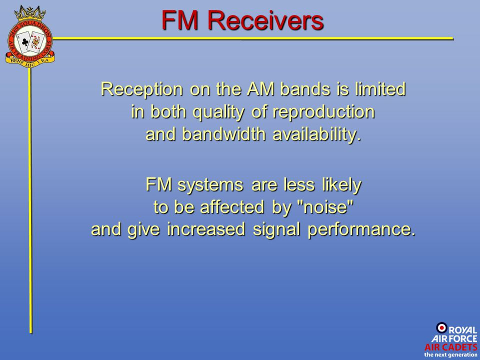 FM Receivers Reception on the AM bands is limited
