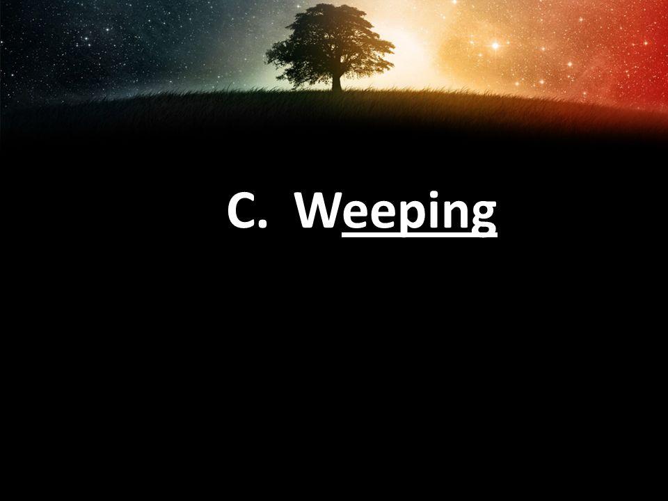 C. Weeping