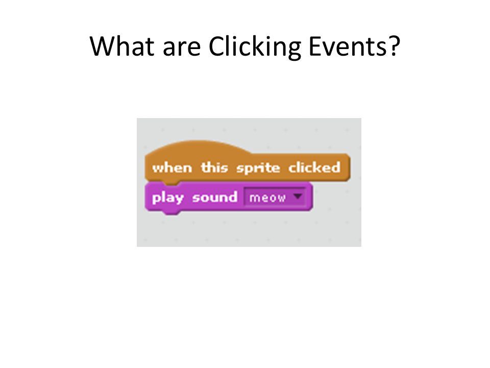 What are Clicking Events