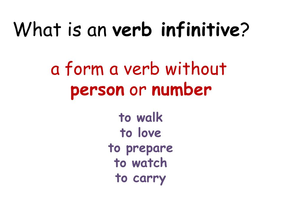 What is an verb infinitive