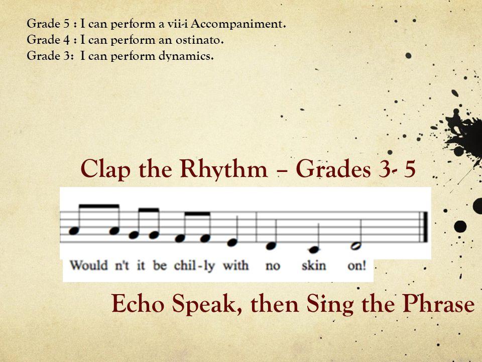 Clap the Rhythm – Grades 3- 5