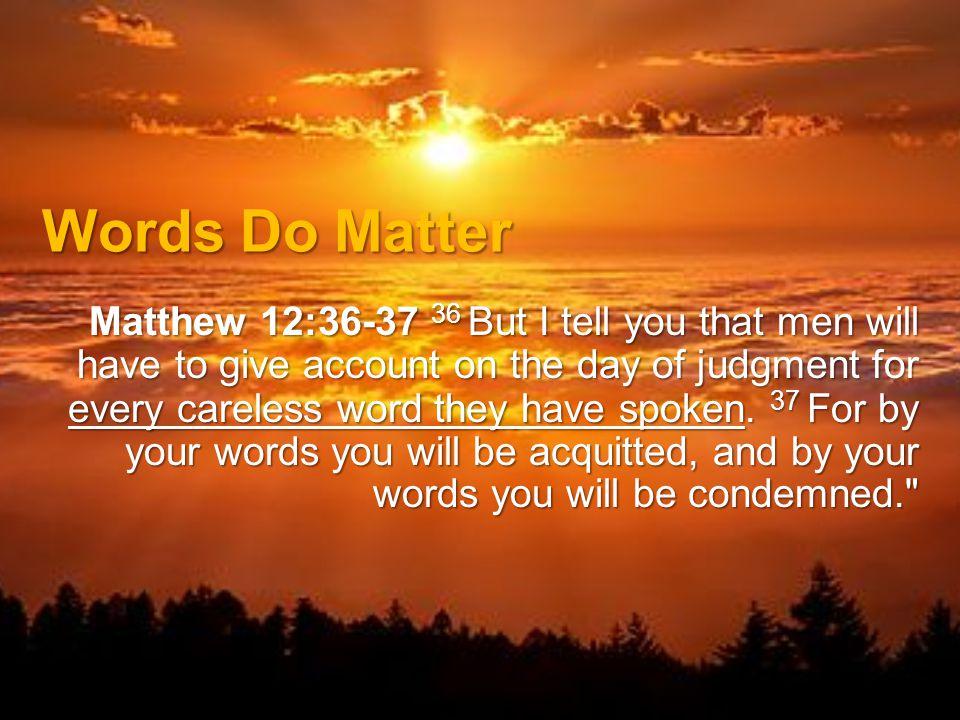 Words Do Matter