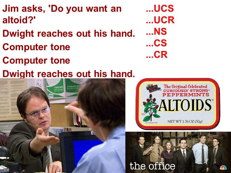 Jim asks, Do you want an altoid