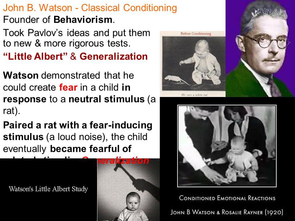 John B. Watson - Classical Conditioning