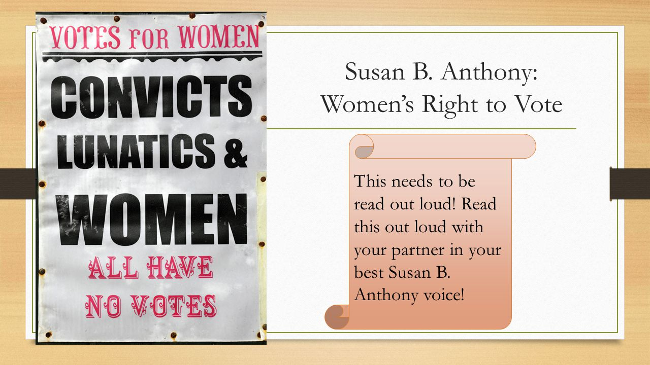 Susan B. Anthony: Women's Right to Vote