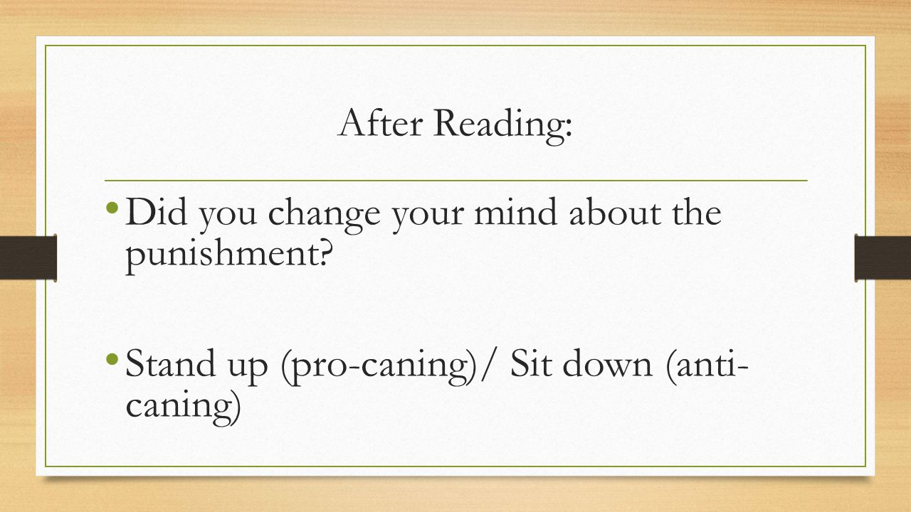After Reading: Did you change your mind about the punishment.