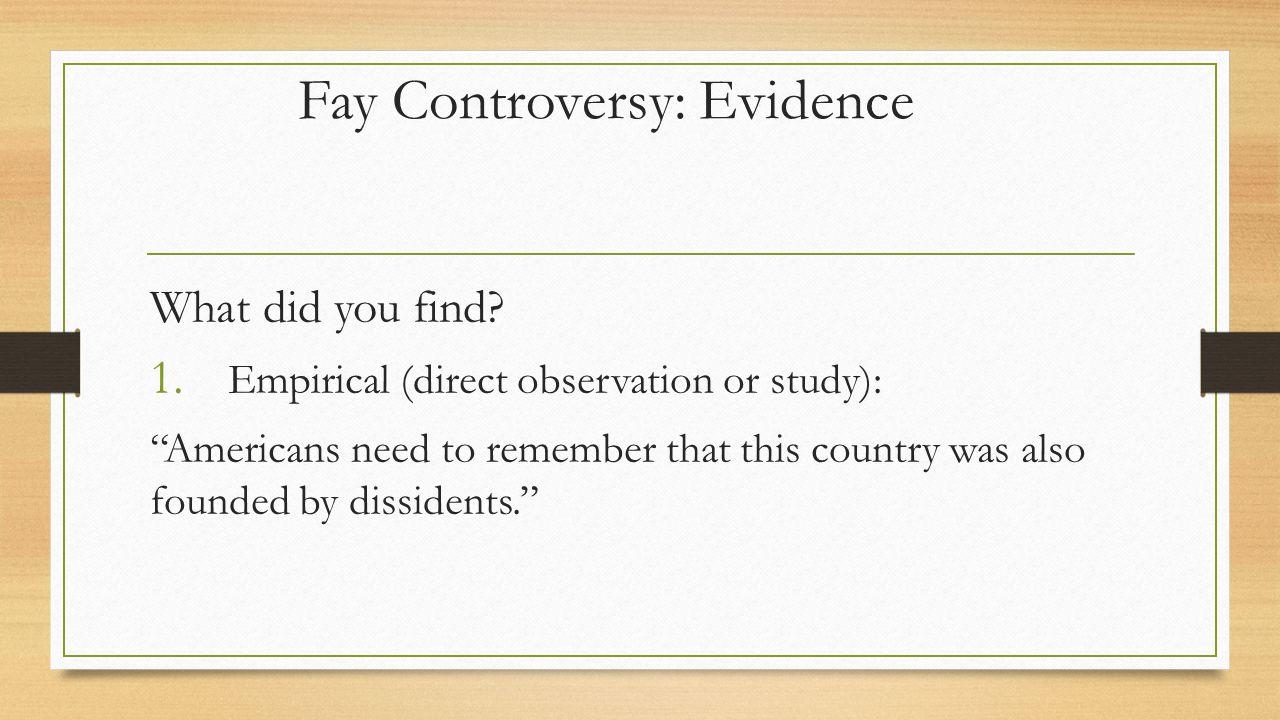 Fay Controversy: Evidence