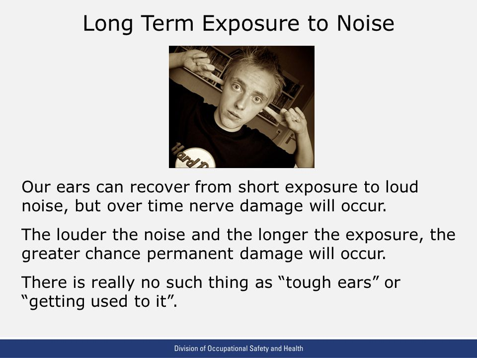 Long Term Exposure to Noise