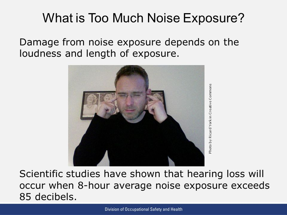 What is Too Much Noise Exposure