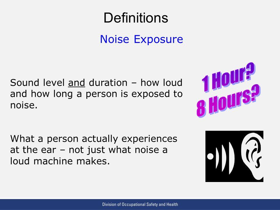 Definitions Noise Exposure