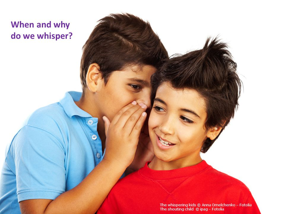 When and why do we whisper