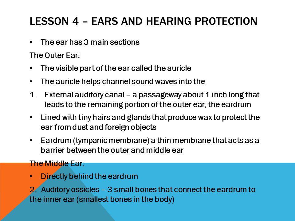 Lesson 4 – Ears and Hearing Protection