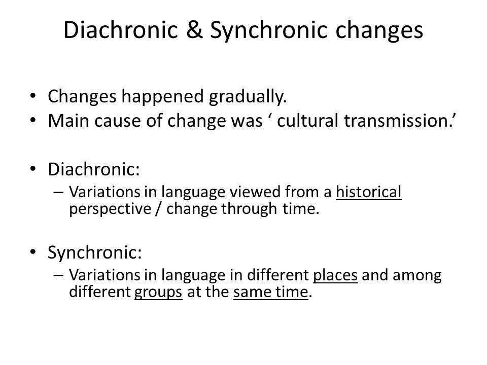 Diachronic & Synchronic changes