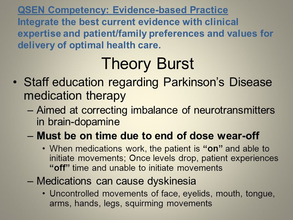 QSEN Competency: Evidence-based Practice Integrate the best current evidence with clinical expertise and patient/family preferences and values for delivery of optimal health care.