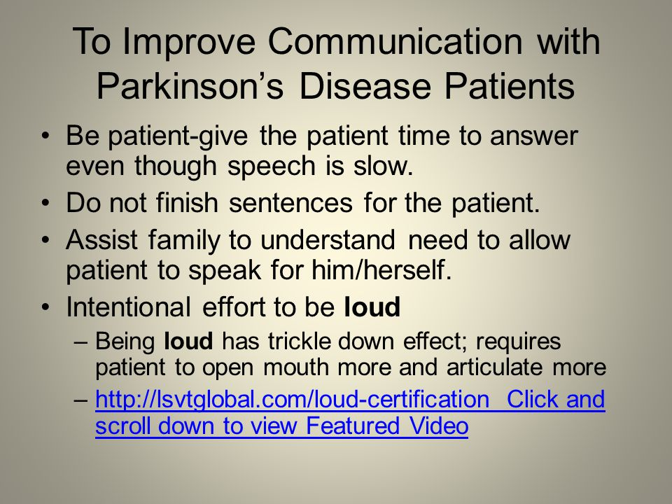 To Improve Communication with Parkinson's Disease Patients