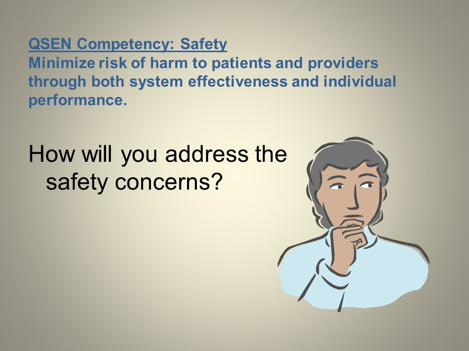 How will you address the safety concerns