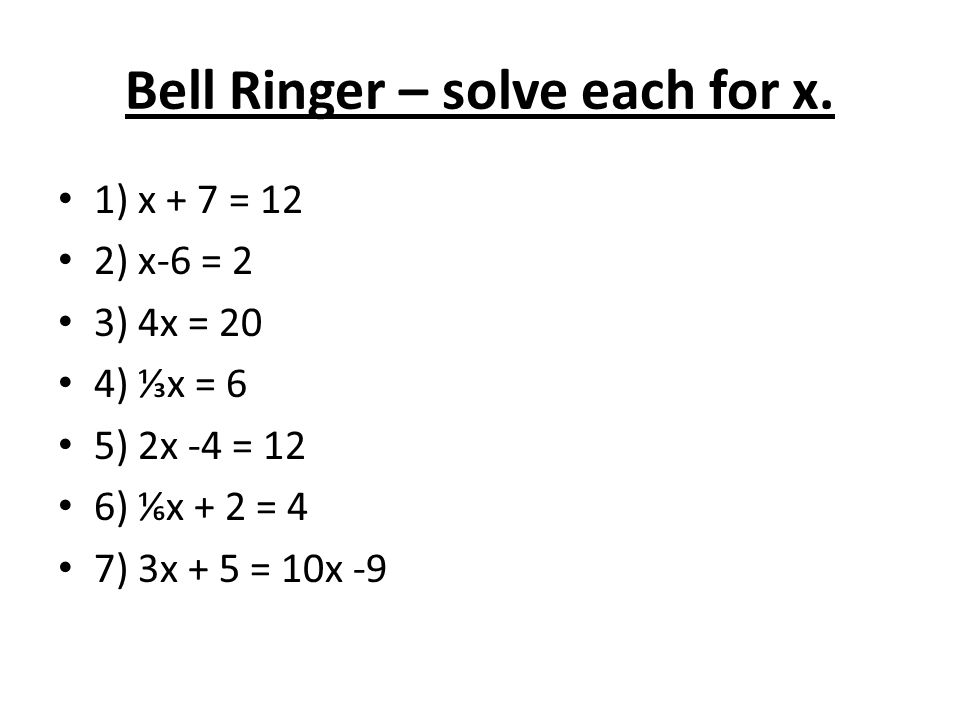 Bell Ringer – solve each for x.