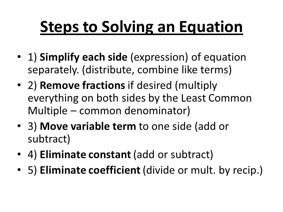 Steps to Solving an Equation