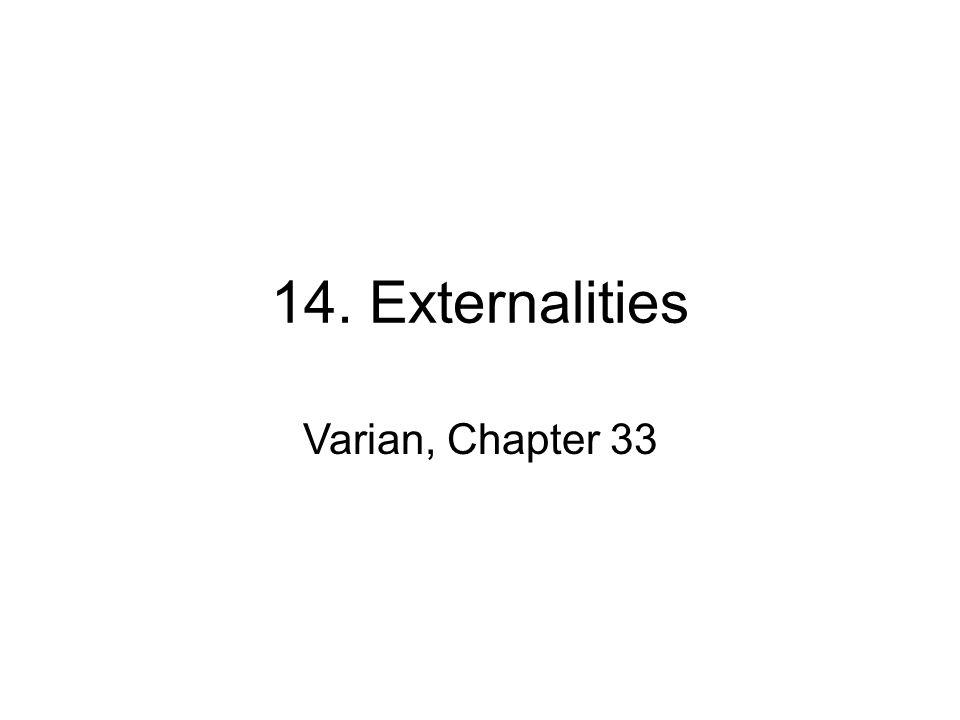 14. Externalities Varian, Chapter 33