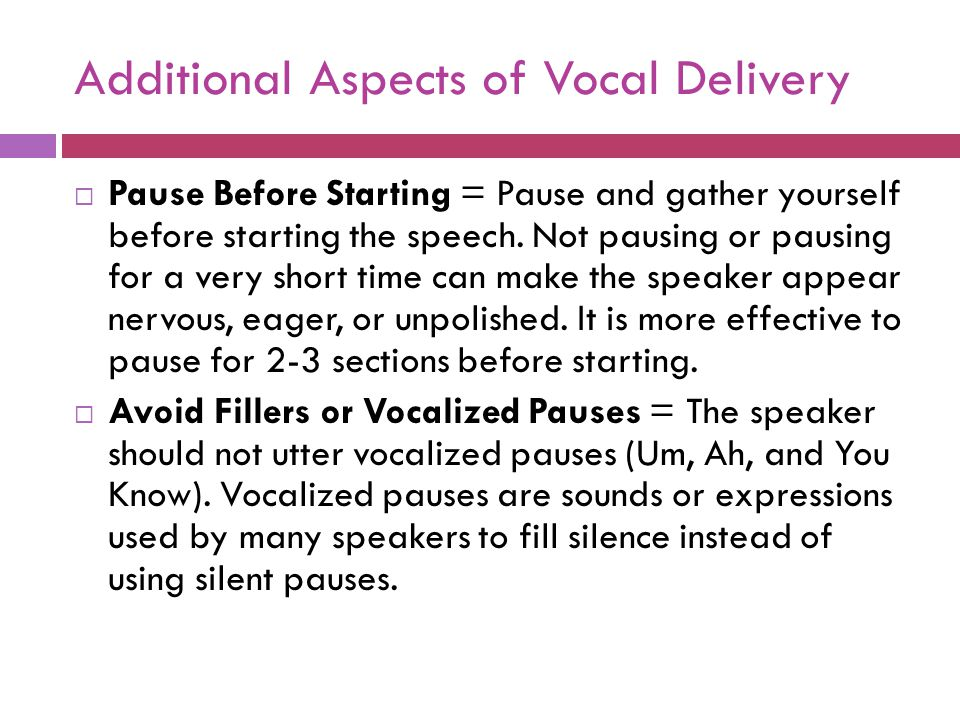 Additional Aspects of Vocal Delivery