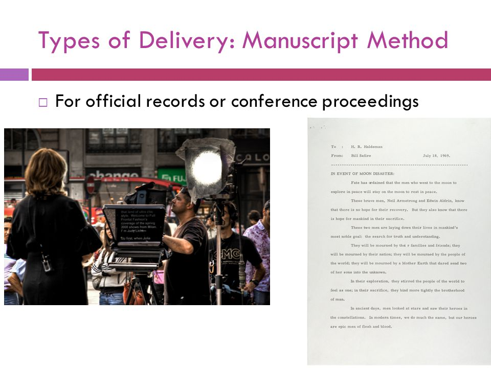 Types of Delivery: Manuscript Method