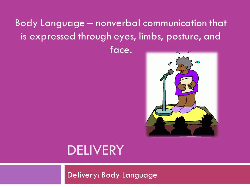 Delivery: Body Language