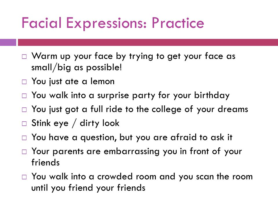 Facial Expressions: Practice