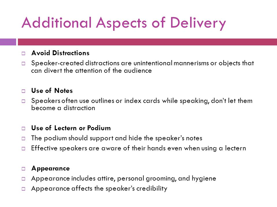 Additional Aspects of Delivery