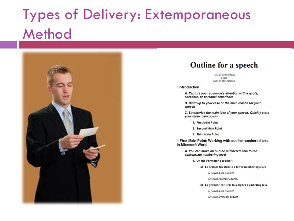 Types of Delivery: Extemporaneous Method