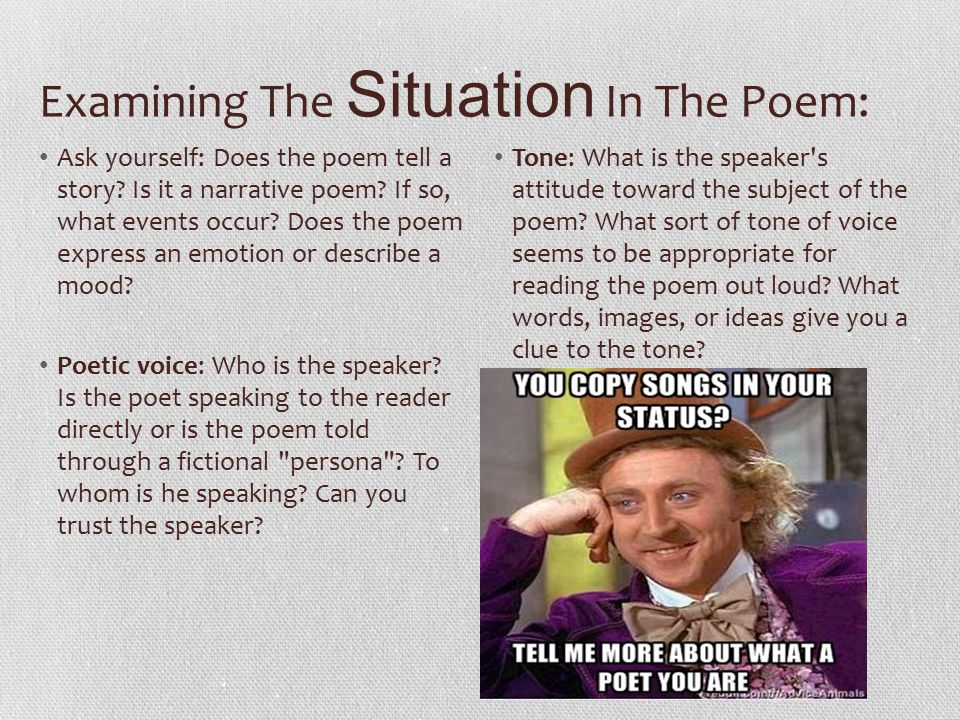 Examining The Situation In The Poem: