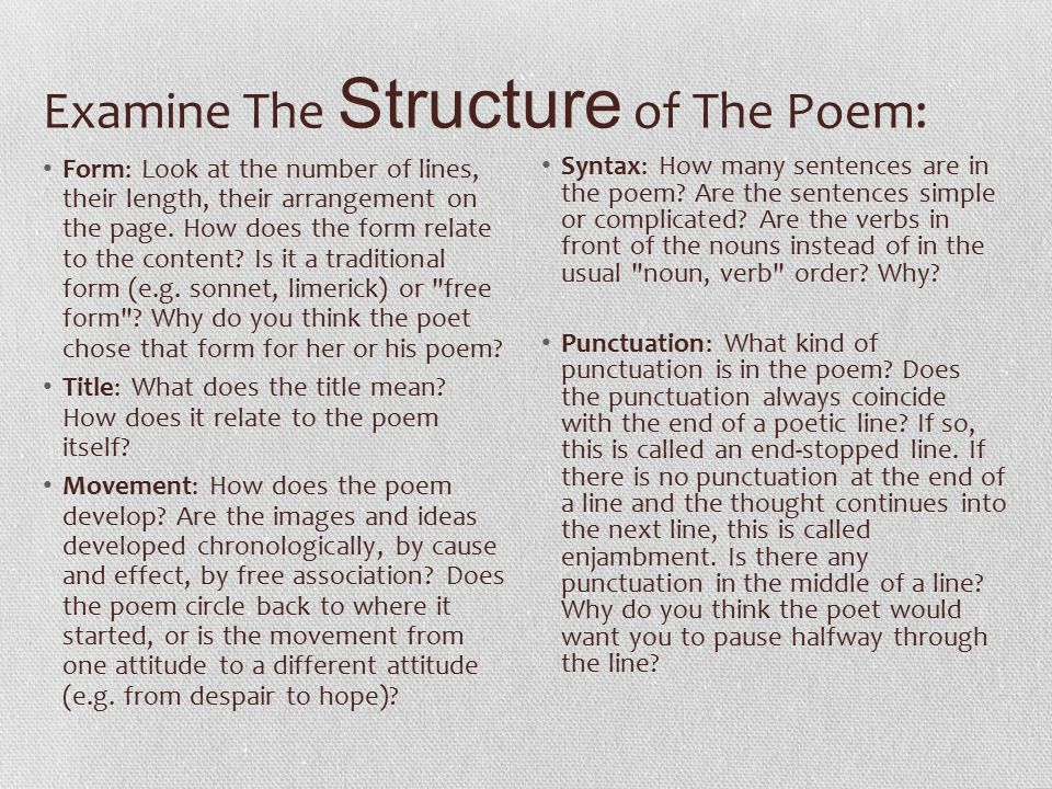 Examine The Structure of The Poem: