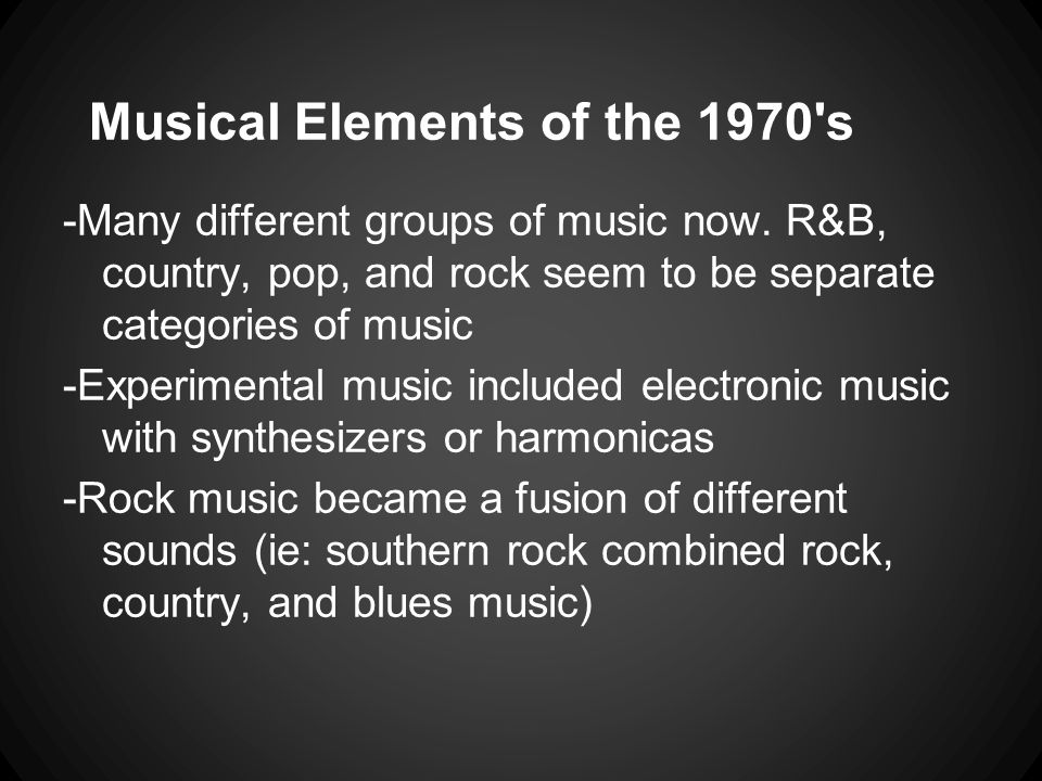 Musical Elements of the 1970 s