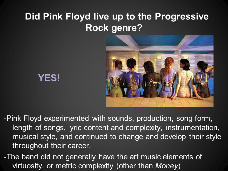 Did Pink Floyd live up to the Progressive Rock genre