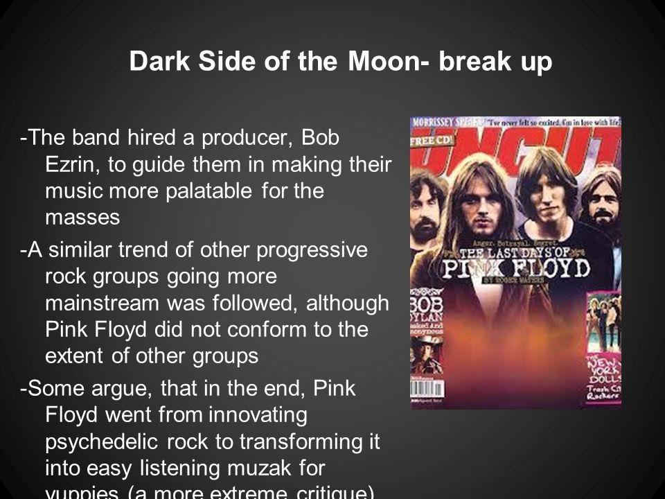 Dark Side of the Moon- break up