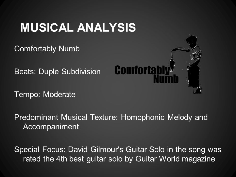 MUSICAL ANALYSIS Comfortably Numb Beats: Duple Subdivision
