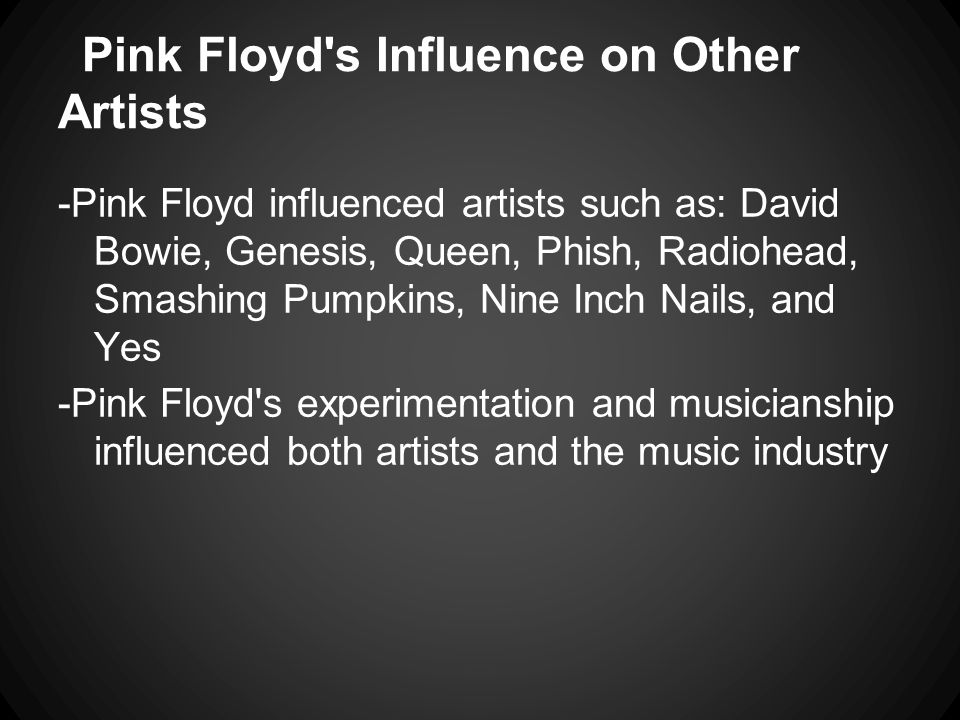 Pink Floyd s Influence on Other Artists